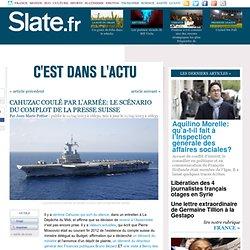 Cahuzac coulé par l'armée: le scénario du complot de la presse suisse