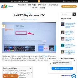Cài FPT Play cho smart TV