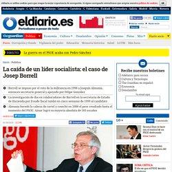 La caída de un líder socialista: el caso de Josep Borrell