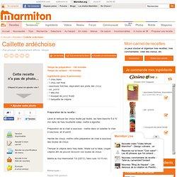 Caillette ardéchoise - Recette de cuisine Marmiton : une recette