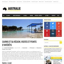 Cairns et sa région : visites et points d'intérêts