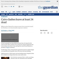 Cairo riots leave at least 24 dead | World news