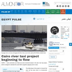 Cairo river taxi project beginning to flow