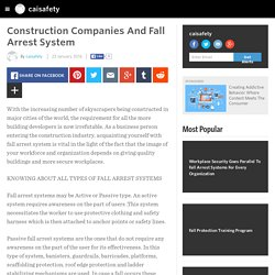 Construction Companies And Fall Arrest System
