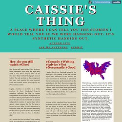 Caissie's Thing