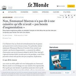 Non, Emmanuel Macron n'a pas dit à une caissière qu'elle n'avait «pas besoin d'augmentation»