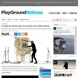 La caja de música que se acciona con 2.000 canicas