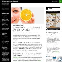 Cajas mixtas de naranjas y zumos ¡online!