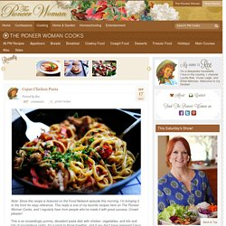 Cajun Chicken Pasta | The Pioneer Woman Cooks | Ree Drummond