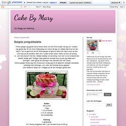 Cake By Mary: Belgisk jordgubbstårta