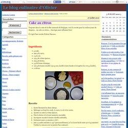 Cake au citron - Le blog culinaire d'Olivier