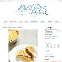 Cake crumble coco et framboises