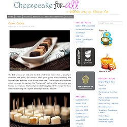 Cake Cubes | cheesecake for all