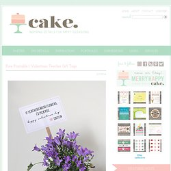 Cake. {events + design}: FREE printables