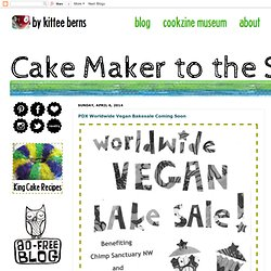Cake Maker to the Stars - - Vegan and Gluten-Free