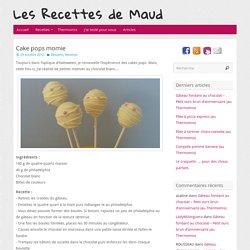 Cake pops momie - Les Recettes de Maud