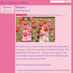 Cake Pops Recipe - Mrs. Wifestine Palmer