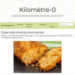 Cake salé chorizo, emmental