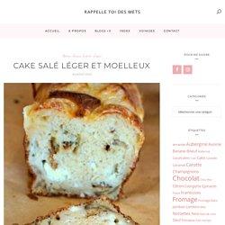 Cake salé - Rappelle toi des mets
