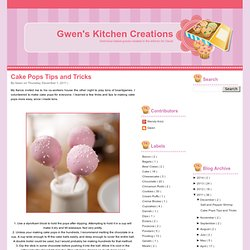 Cake Pops Tips and Tricks