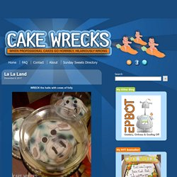 Cake Wrecks - Home