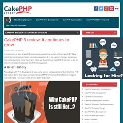 CakePHP 3 review: It continues to grow