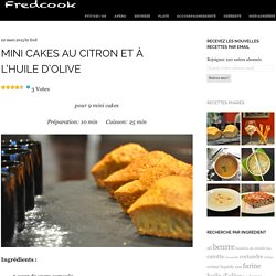 Mini cakes au citron et à l'huile d'olive
