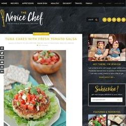 Tuna Cakes with Fresh Tomato Salsa {Giveaway!}