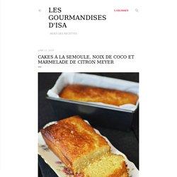 CAKES À LA SEMOULE, NOIX DE COCO ET MARMELADE DE CITRON MEYER