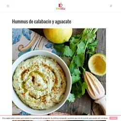 Hummus de calabacín y aguacate - Eva muerde la manzana
