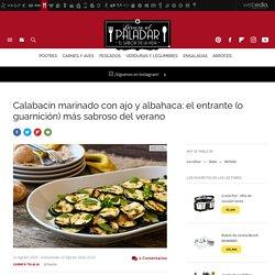 Calabacín marinado con ajo y albahaca, receta de cocina fácil, sencilla y deliciosa
