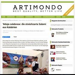 'Nduja calabrese: die streichzarte Salami aus Kalabrien - Artimondo Magazine