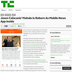 Jason Calacanis' Mahalo Is Reborn As Mobile News App Inside