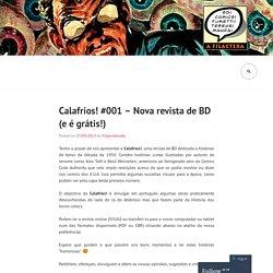 Calafrios! #001 – Nova revista de BD (e é grátis!)
