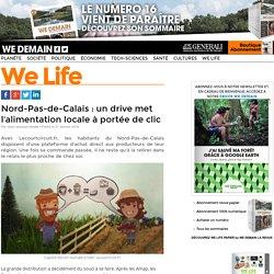 WEDEMAIN 21/01/16 Nord-Pas-de-Calais : un drive met l'alimentation locale à portée de clic