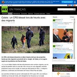 Calais : un CRS blessé lors de heurts avec des migrants
