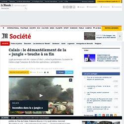 Calais : le démantèlement de la «jungle» touche à sa fin