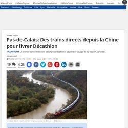 Pas-de-Calais: Des trains directs depuis la Chine pour livrer Décathlon