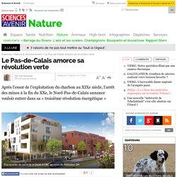 Le Pas-de-Calais amorce sa révolution verte - 17 mai 2013