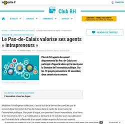 Le Pas-de-Calais valorise ses agents « intrapreneurs »