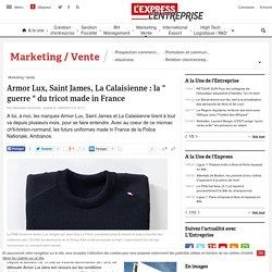 """Armor Lux, Saint James, La Calaisienne : la """" guerre """" du tricot made in France"""