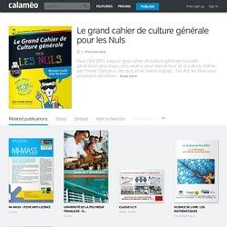 Calaméo - Le grand cahier de culture générale pour les Nuls