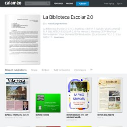 Calaméo - La Biblioteca Escolar 2.0