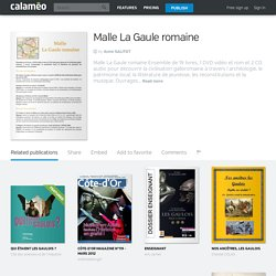 Calaméo - Malle La Gaule romaine