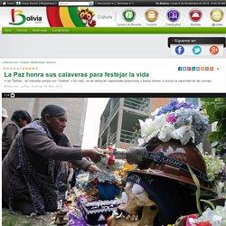 La Paz honra sus calaveras para festejar la vida - Multimedia - Cultura - Bolivia.com