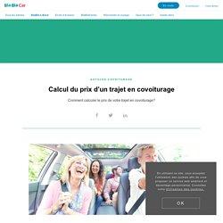 Calcul du prix d'un trajet en covoiturage - BlaBlaCar
