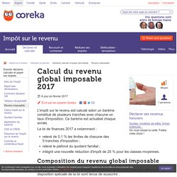 Calcul du revenu global imposable 2017 - Ooreka