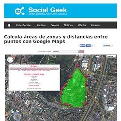 Calcula áreas de zonas y distancias entre puntos con Google Maps