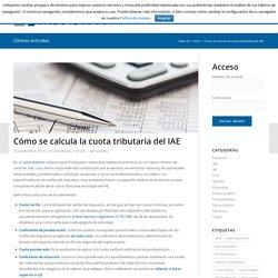 Cómo se calcula la cuota tributaria del IAE