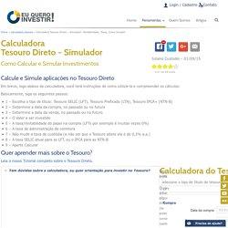 Calculadora Tesouro Direto - Simulador: Rentabilidade, Taxas -Eu Quero Investir